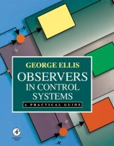 Ebook in inglese Observers in Control Systems Ellis, George