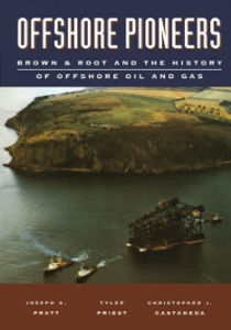Ebook in inglese Offshore Pioneers: Brown & Root and the History of Offshore Oil and Gas Castaneda, Christopher J. , Pratt, Joseph A. , Priest, Tyler