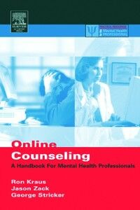 Ebook in inglese Online Counseling, 2nd ed. Kraus, Ron , Stricker, George , Zack, Jason