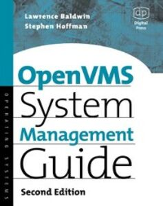 Ebook in inglese OpenVMS System Management Guide Baldwin, Lawrence , Hoffman, Steve , Miller, David