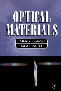 Ebook in inglese Optical Materials Potter, Kelly S. , Simmons, Joseph