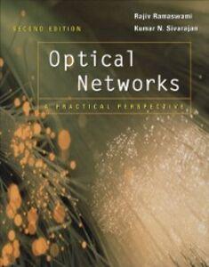 Ebook in inglese Optical Networks Ramaswami, Rajiv , Sivarajan, Kumar