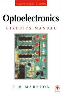 Foto Cover di Optoelectronics Circuits Manual, Ebook inglese di R M MARSTON, edito da Elsevier Science
