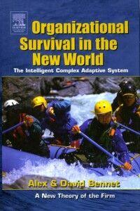 Foto Cover di Organizational Survival in the New World, Ebook inglese di Alex Bennet,David Bennet, edito da Elsevier Science