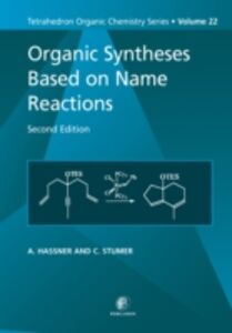 Ebook in inglese Organic Syntheses Based on Name Reactions Hassner, Alfred , Stumer, C