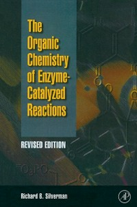 Ebook in inglese Organic Chemistry of Enzyme-Catalyzed Reactions, Revised Edition Silverman, Richard B.