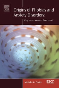 Ebook in inglese Origins of Phobias and Anxiety Disorders Craske, Michelle G.
