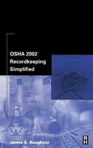 Ebook in inglese OSHA 2002 Recordkeeping Simplified Roughton, James