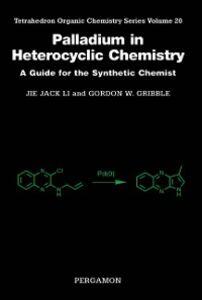 Ebook in inglese Palladium in Heterocyclic Chemistry Gribble, Gordon W. , Li, Jie Jack