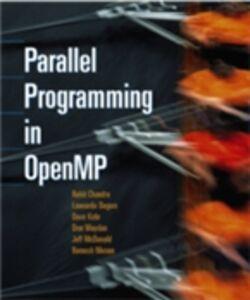 Ebook in inglese Parallel Programming in OpenMP Chandra, Rohit , Dagum, Leo , Kohr, David , Maydan, Dror