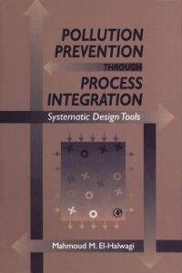 Ebook in inglese Pollution Prevention through Process Integration El-Halwagi, Mahmoud M.