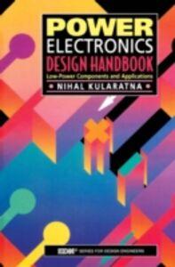 Ebook in inglese Power Electronics Design Handbook Kularatna, Nihal