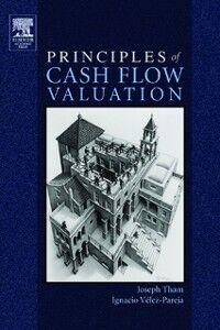 Foto Cover di Principles of Cash Flow Valuation, Ebook inglese di Joseph Tham,Ignacio Velez-Pareja, edito da Elsevier Science