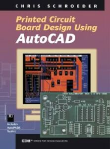 Foto Cover di PCB Design Using AutoCAD, Ebook inglese di Chris Schroeder, edito da Elsevier Science