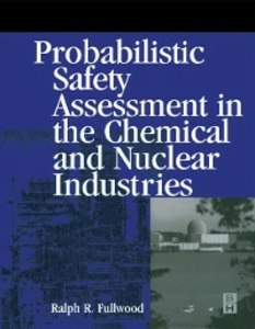 Ebook in inglese Probabilistic Safety Assessment in the Chemical and Nuclear Industries Fullwood, Ralph
