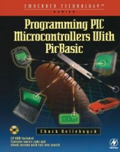Ebook in inglese Programming PIC Microcontrollers with PICBASIC Hellebuyck, Chuck