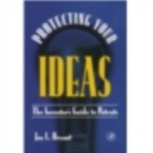 Ebook in inglese Protecting Your Ideas Bryant, Joy L.