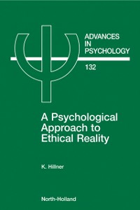 Ebook in inglese Psychological Approach to Ethical Reality Hillner, K.