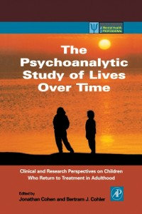 Ebook in inglese Psychoanalytic Study of Lives Over Time -, -