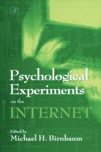 Ebook in inglese Psychological Experiments on the Internet -, -