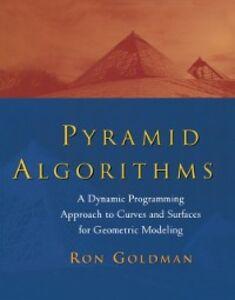 Ebook in inglese Pyramid Algorithms Goldman, Ron