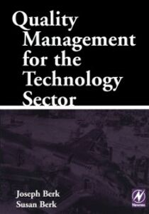 Ebook in inglese Quality Management for the Technology Sector Berk, Joseph , Berk, Susan