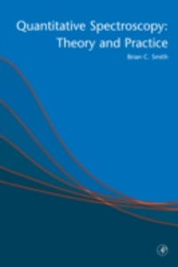 Ebook in inglese Quantitative Spectroscopy: Theory and Practice Smith, Brian C.