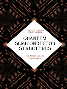 Ebook in inglese Quantum Semiconductor Structures Vinter, Borge , Weisbuch, Claude
