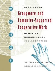 Ebook in inglese Readings in Groupware and Computer-Supported Cooperative Work -, -