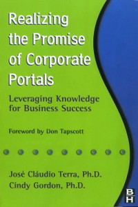 Ebook in inglese Realizing the Promise of Corporate Portals Gordon, Cindy , Terra, Jose Claudio C.