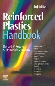 Foto Cover di Reinforced Plastics Handbook, Ebook inglese di Dominick V Rosato,Donald V Rosato, edito da Elsevier Science