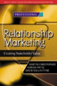 Ebook in inglese Relationship Marketing Ballantyne, David , Christopher, Martin , Payne, Adrian