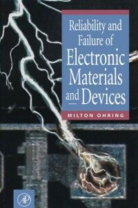 Ebook in inglese Reliability and Failure of Electronic Materials and Devices Ohring, Milton