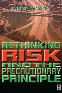 Ebook in inglese Rethinking Risk and the Precautionary Principle -, -