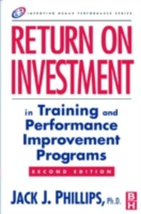 Ebook in inglese Return on Investment in Training and Performance Improvement Programs Phillips, Jack J.