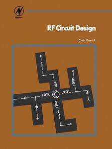 Foto Cover di RF Circuit Design, Ebook inglese di Christopher Bowick, edito da Elsevier Science