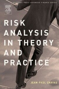 Foto Cover di Risk Analysis in Theory and Practice, Ebook inglese di Jean-Paul Chavas, edito da Elsevier Science