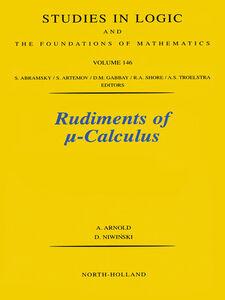 Foto Cover di Rudiments of &mgr;-calculus, Ebook inglese di A. Arnold,D. Niwinski, edito da Elsevier Science