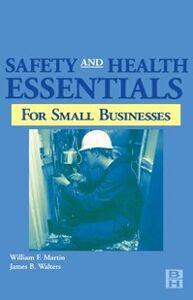 Foto Cover di Safety and Health Essentials, Ebook inglese di William Martin,James Walters, edito da Elsevier Science