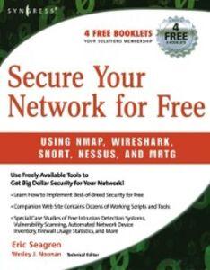 Foto Cover di Secure Your Network for Free, Ebook inglese di Eric Seagren, edito da Elsevier Science