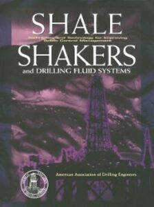 Foto Cover di Shale Shaker and Drilling Fluids Systems:, Ebook inglese di American Assoc. of Drilling Engineers, edito da Elsevier Science