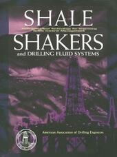Shale Shaker and Drilling Fluids Systems: