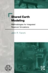 Foto Cover di Shared Earth Modeling, Ebook inglese di PhD John R. Fanchi, edito da Elsevier Science