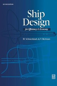 Foto Cover di Ship Design for Efficiency and Economy, Ebook inglese di Volker Bertram,H. Schneekluth, edito da Elsevier Science