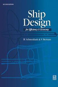 Ebook in inglese Ship Design for Efficiency and Economy Bertram, Volker , Schneekluth, H.
