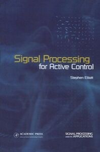 Ebook in inglese Signal Processing for Active Control Elliott, Stephen
