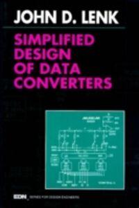 Foto Cover di Simplified Design of Data Converters, Ebook inglese di John Lenk, edito da Elsevier Science