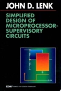 Foto Cover di Simplified Design of Microprocessor-Supervisory Circuits, Ebook inglese di John Lenk, edito da Elsevier Science