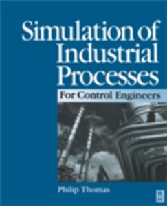 Ebook in inglese Simulation of Industrial Processes for Control Engineers Thomas, Philip J