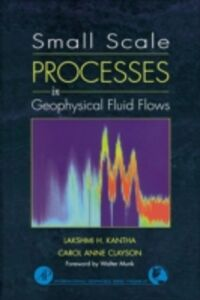 Ebook in inglese Small Scale Processes in Geophysical Fluid Flows Clayson, Carol Anne , Kantha, Lakshmi H.